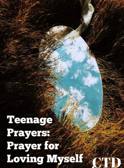Teenage Prayers: Prayer for Loving Myself