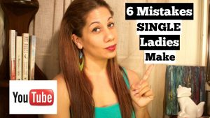 6 Mistakes Single Ladies Make | Christian Dating Advice for Single Women Youtube Video #christianyoutuber #christiansingles #christianblogger #christiansingleness