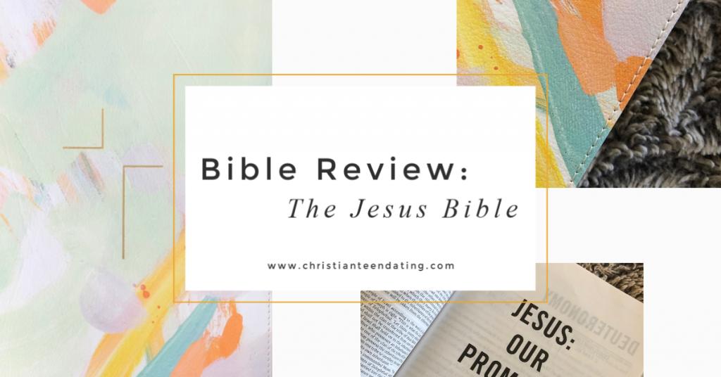 The Jesus Bible Bible Review #biblereview #thejesusbible #biblesforteenagers biblerecommendations