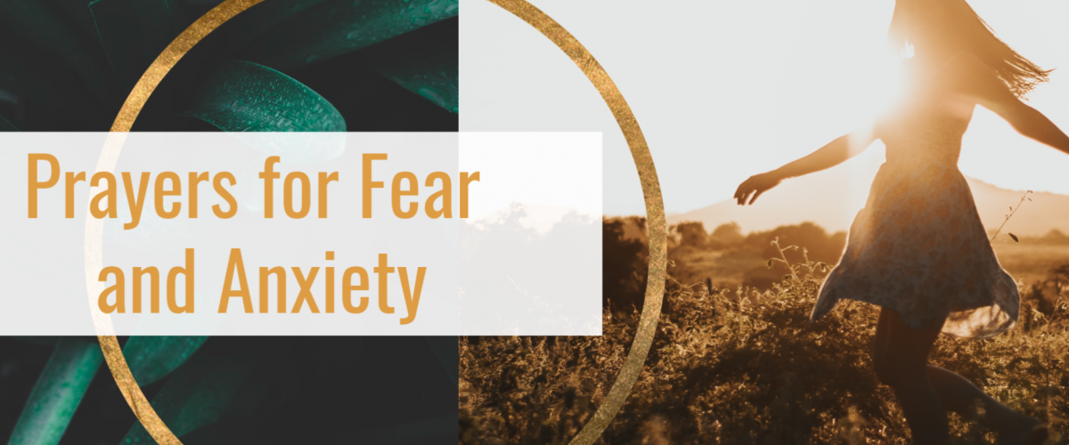7 Prayers for Fear and Anxiety