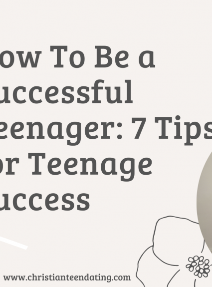 How to Be a Successful Teenager | 7 Tips for Teenage Success